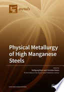 Physical Metallurgy of High Manganese Steels