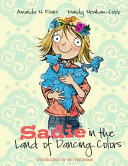 Sadie in the Land of Dancing Colors Book
