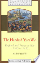 The Hundred Years War, England and France at War C.1300-c.1450 by Christopher Allmand,Christopher Allmand!155505084!Christopher Thomas@Allmand,Christopher Thomas Allmand PDF