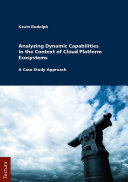 Analyzing Dynamic Capabilities In The Context Of Cloud Platform Ecosystems