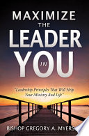 Maximize The Leader In You Book PDF