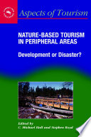 Nature Based Tourism In Peripheral Areas Book PDF