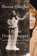 I Blame Dennis Hopper [Pdf/ePub] eBook