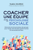 Pdf Coacher une équipe avec la psychologie sociale Telecharger