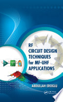RF Circuit Design Techniques for MF UHF Applications Book