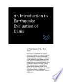 An Introduction to Earthquake Evaluation of Dams