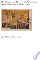The Economic History Of Byzantium