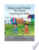 Dane and Dean The Twins Learning To Ride