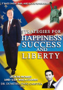 Strategies For Happiness Success And Liberty