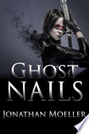 Ghost Nails  World of Ghost Exile short story
