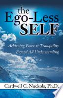 The Ego Less SELF