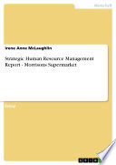 Strategic Human Resource Management Report - Morrisons Supermarket