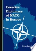Coercive Diplomacy of NATO in Kosovo