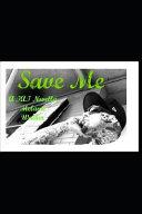 Save Me: A Tat Novella