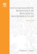 Nuclear Magnetic Resonance of Biological Macromolecules Book