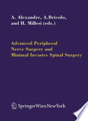 Advanced Peripheral Nerve Surgery and Minimal Invasive Spinal Surgery