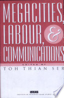 Megacities, Labour & Communications