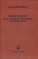 Pdf Origine byzantine de la notation neumatique de l'église latine Telecharger