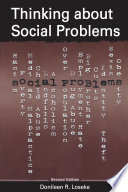 Thinking About Social Problems  : An Introduction to Constructionist Perspectives
