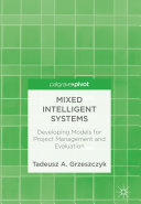 Mixed Intelligent Systems