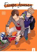 Escape Journey  Vol  1  Yaoi Manga  Book
