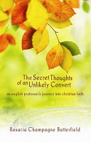 The Secret Thoughts Of An Unlikely Convert PDF