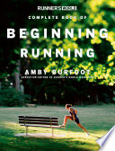 Runner s World Complete Book of Beginning Running