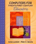 Computers for Twenty first Century Educators