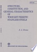 Structure Constitution And General Characteristics Of Wrought Feritic Stainless Steels Book PDF