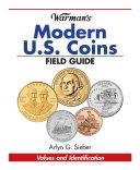 Warman s Modern US Coins Field Guide