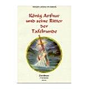 König Arthur und seine Ritter der Tafelrunde