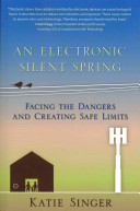 An Electronic Silent Spring