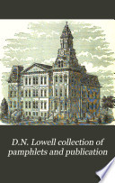 D N Lowell Collection Of Pamphlets And Publication Book PDF
