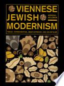 Viennese Jewish Modernism Freud Hofmannsthal Beer Hofmann And Schnitzler Book PDF
