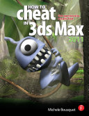 Pdf How to Cheat in 3ds Max 2011