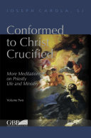 Conformed to Christ Crucified vol. 2