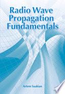 Radio Wave Propagation Fundamentals