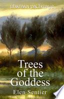 Shaman Pathways   Trees of the Goddess