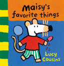 Maisy s Favorite Things