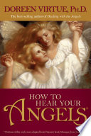 """How to Hear Your Angels"" by Doreen Virtue"
