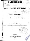 Bloemlezing Uit Den Hollandschen Spectator Van Justus Van Effen