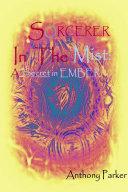 SORCERER In The Mist: A Secret In Ember