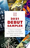 Tordotcom Publishing 2021 Debut Sampler
