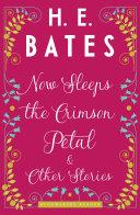 Now Sleeps the Crimson Petal and Other Stories [Pdf/ePub] eBook