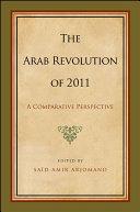 The Arab Revolution of 2011: A Comparative Perspective [Pdf/ePub] eBook