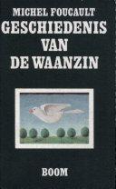 Geschiedenis Van De Waanzin In De Zeventiende En Achttiende Eeuw