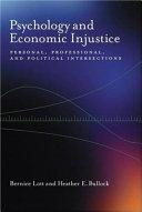 Psychology and Economic Injustice