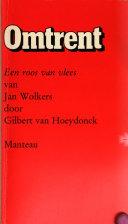 Een Roos Van Vlees Van Jan Wolkers Gilbert Van Hoeydonck