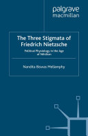 The Three Stigmata of Friedrich Nietzsche