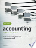 """""""Accounting: A Smart Approach"""" by Mary Carey, Cathy Knowles, Jane Towers-Clark"""